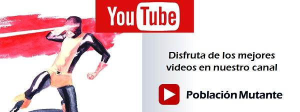 Contacto Población Mutante 3 Youtube